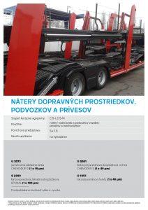 nátery dopravných prostriedkov podvozkov a prívesov
