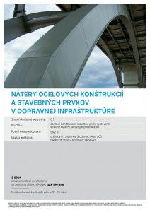 nátery oceľových konštrukcií a stavebných prvkov v dopravnej infraštruktúre